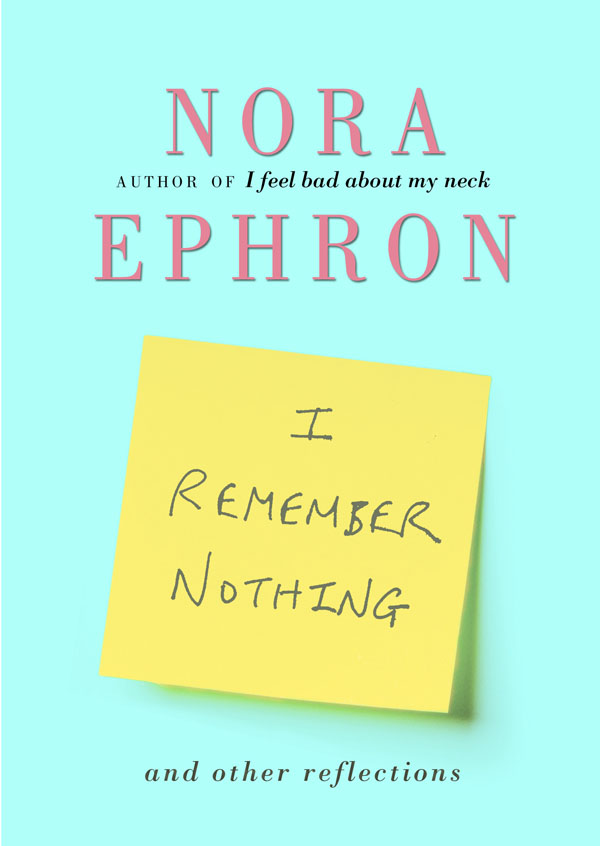 i_remember_nothing_-_norah_ephron